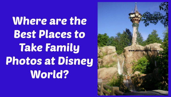 Where Are The Best Places To Take Family Photos At Disney World